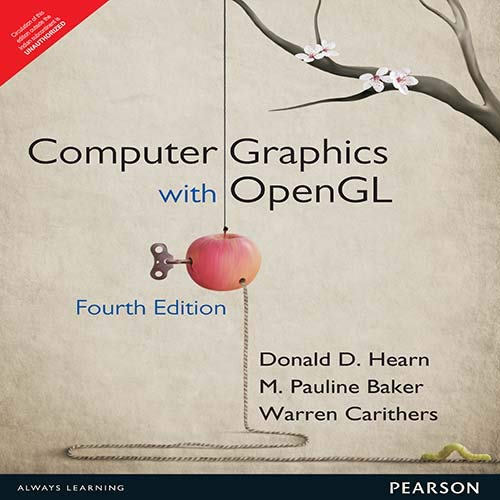 Computer Graphics with OpenGL (Fourth Edition): Donald D. Hearn,M. Pauline Baker,Warren Carithers