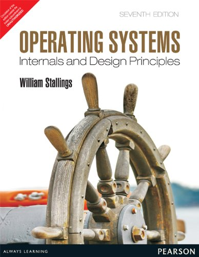 9789332518803: Operating Systems: Internals and Design Principles 7th Ed. by Stallings (International Economy Edition) by William Stallings (2011) Paperback