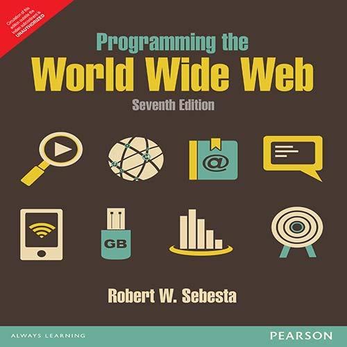 9789332518827: Programming the World Wide Web 7th Ed. by Sebesta (International Economy Edition)