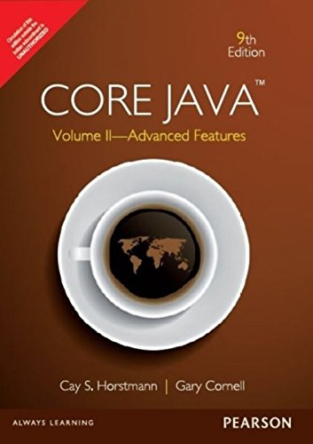 Core Java, Volume II: Advanced Features (Nine Edition): Cay S. Horstmann,Gary Cornell