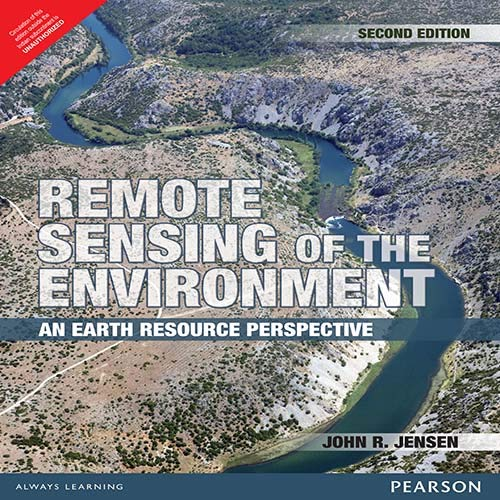 Remote Sensing Of The Environment: An Earth: Jensen