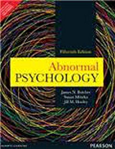 Abnormal Psychology (Fifteenth Edition): James N. Butcher,Jill M. Hooley,Susan Mineka