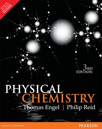 Physical Chemistry, 3Rd Edition: Engel