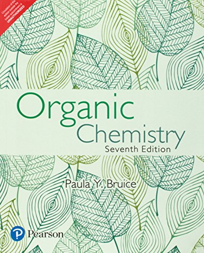 Organic Chemistry 7th Ed. by Bruice (International: Paula Y. Bruice