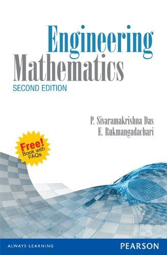 Engineering Mathematics (Second Edition): E. Rukmangadachari,P. Sivaramakrishna