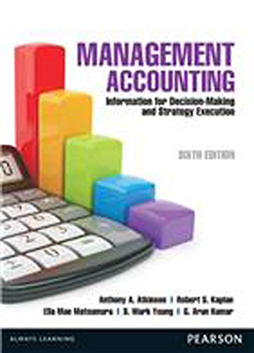 Management Accounting: Information For Decision Making And: Atkinson,A.A., Kaplan,R.S.