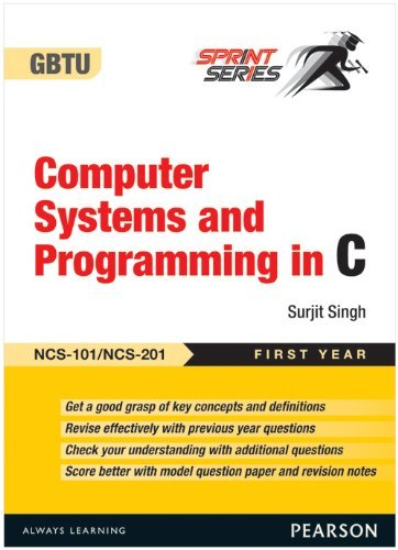 Computer Systems and Programming in C: Surjit Singh