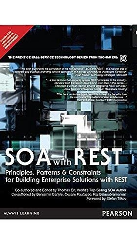 9789332523845: SOA with REST: Principles Patterns & Con: Principles, Patterns & Constraints for Building Enterprise Solutions with REST