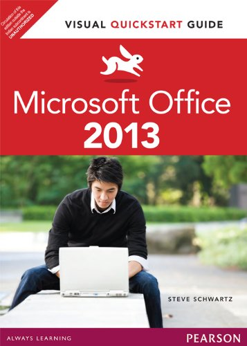 Microsoft Office 2013: Visual QuickStart Guide: Steve Schwartz