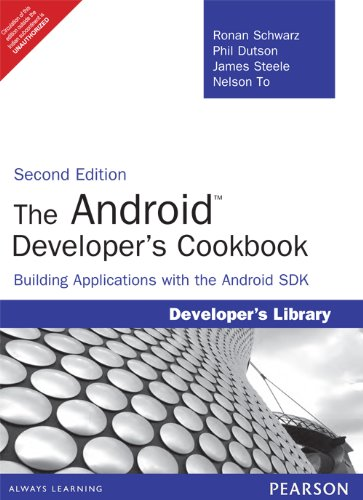 9789332523876: The Android Developer's Cookbook: Building Applications with the Android SDK, 2/e