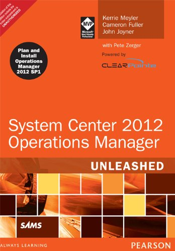 9789332523906: System Center 2012 Operations Manager Unleashed, 2/e
