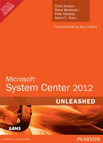 9789332524835: Microsoft System Center 2012 Unleashed