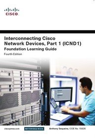 Interconnecting Cisco Network Devices, Part 1 (Icnd1): Anthony