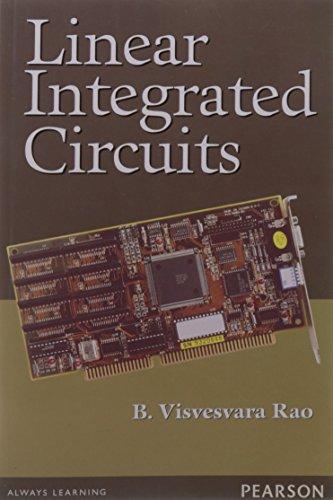 Linear Integrated Circuits: B. Visvesvara Rao