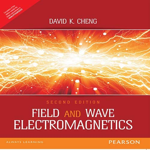 Field and Wave Electromagnetics (Second Edition): David K. Cheng