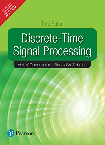 Discrete Time Signal Processing, 3Rd Edn: Oppenheim,A.V., Schafer,R.W.