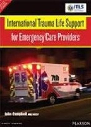 9789332535046: International Trauma Life Support For Emergency Care Providers, 7/E