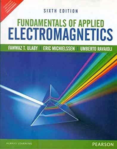 9789332535145: Fundamentals of Applied Electromagnetics 6th By Fawwaz T. Ulaby (International Economy Edition)