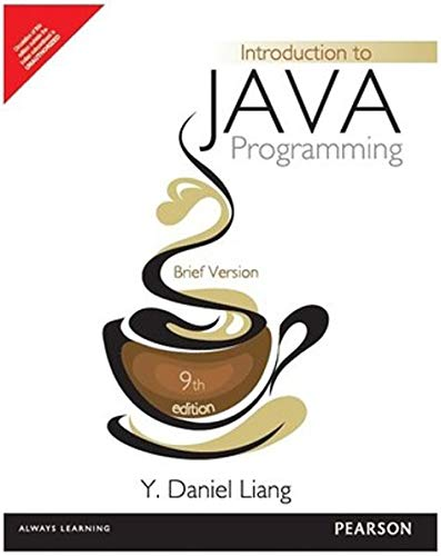 Introduction To Java Programming: Brief Version, 9Th Edition: Liang, Y. Daniel