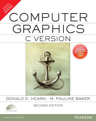 Computer Graphics, C Version (Second Edition): Donald D. Hearn,M. Pauline Baker