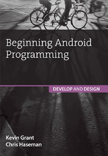 9789332535930: Beginning Android Programming: Develop and Design