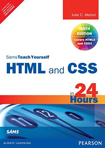 9789332535992: HTML and CSS in 24 Hours: Sams Teach Yourself (Updated for HTML5 and CSS3), 9/e
