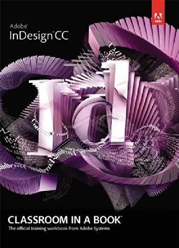 9789332536142: Adobe Indesign Cc Classroom in a Book