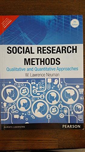 9789332536449: Social Research Methods: Qualitative and Quantitative Approaches, 7e