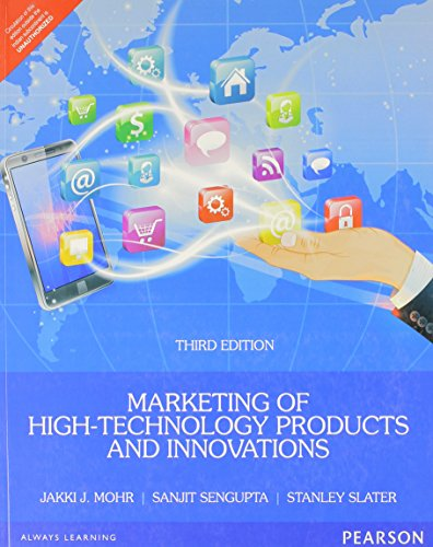 Marketing Of High-Technology Products And Innovations, 3Rd Edition: Mohr,J.J., Sengupta,S.
