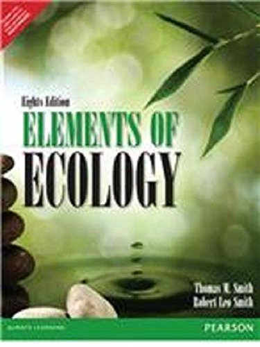 Elements of Ecology (8th Ed.) By Thomas: Smith, Robert