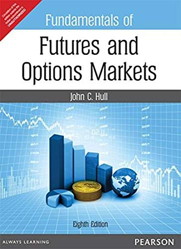9789332536722: Fundamentals of Futures and Options Markets (English) 8th Edition