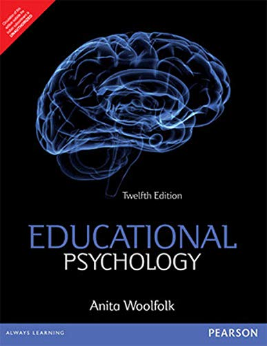 Educational Psychology, 12Th Edn: Anita Woolfolk