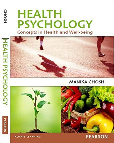 Health Psychology: Concepts in Health and Well-being: Manika Ghosh