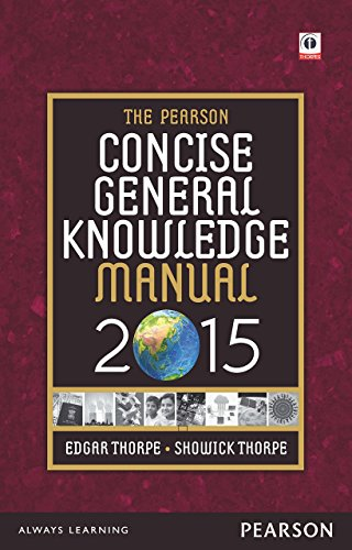 The Pearson Concise General Knowledge Manual 2015: Edgar Thorpe,Showick Thorpe