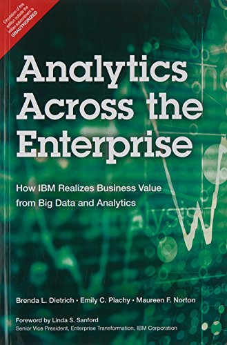 9789332538306: Analytics Across the Enterprise: How IBM Realizes Business Value from Big Data and Analytics