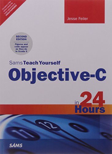 9789332539136: Sams Teach Yourself Objective-C in 24 Hours, 2/e