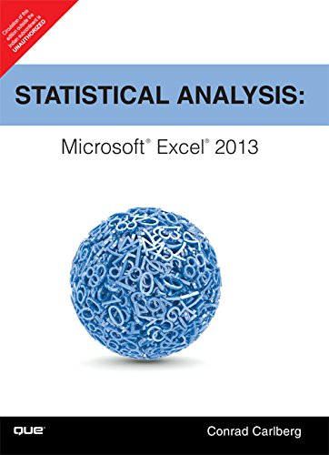 Statistical Analysis: Microsoft Excel 2013: Conrad Carlberg