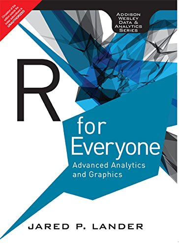 9789332539242: R for Everyone: Advanced Analytics and G