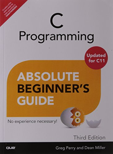 9789332539570: C Programming Absolute Beginner's Guide, Updated for C11