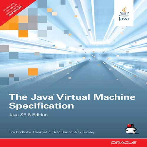 The Java Virtual Machine Specification: Java SE (Eight Edition): Tim Lindholm