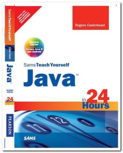 9789332540279: Java in 24 Hours,: Sams Teach Yourself (Covering Java 8), 7/e