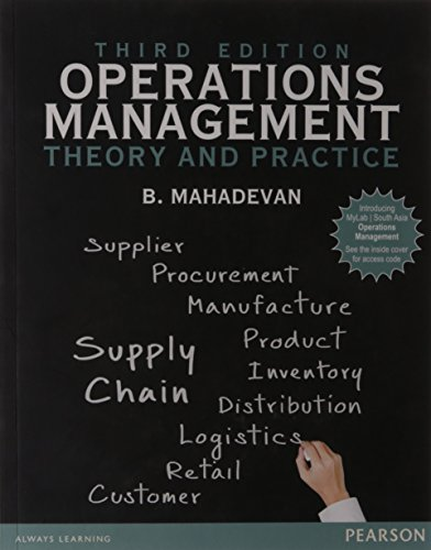 Operations Management: Theory and Practice (Third Edition): B. Mahadevan