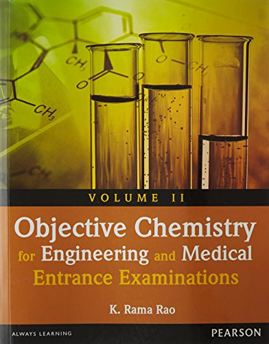 Objective Chemistry: For Engineering and Medical Entrance Examination, Volume 2: K.R. Rao