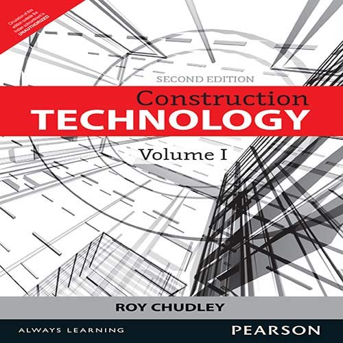 Construction Technology (Second Edition), Volume 1: Roy Chudley