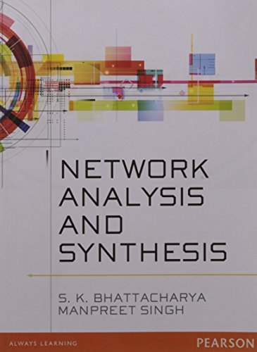 Network Analysis and Synthesis: Manpreet Singh,S.K. Bhattacharya