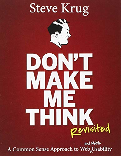 9789332542860: Don't Make Me Think, Revisited: A Common Sense Approach to Web Usability (3rd Edition)