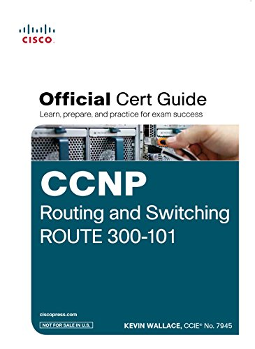 9789332543485: Ccnp Routing and Switching Route 300-101 Official Cert Guide (With Dvd)
