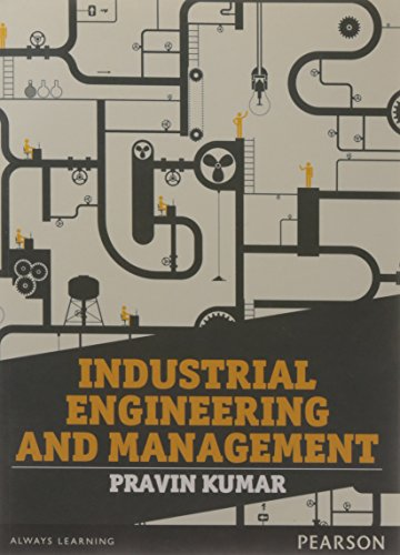 Industrial Engineering And Management: Pravin Kumar