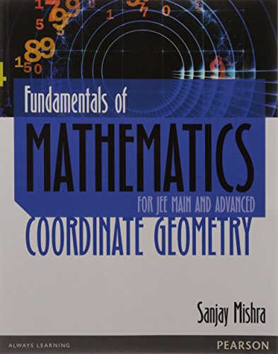 Fundamentals of Mathematics: Cordinate Geometry: For JEE: Sanjay Mishra