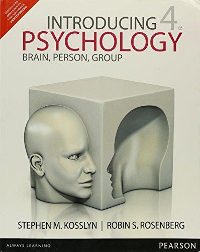 Introducing Psychology: Brain, 4Th Edition: Kosslyn S M